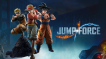 BUY Jump Force Steam CD KEY