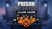 BUY Prison Architect - Island Bound Steam CD KEY