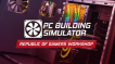 BUY PC Building Simulator - Republic of Gamers Workshop Steam CD KEY